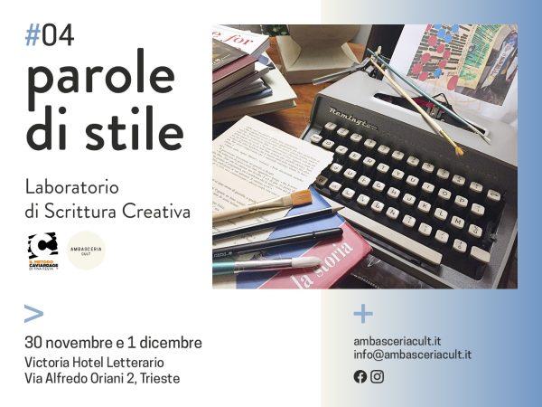Laboratorio di scrittura creativa Parole di Stile #04 a trieste il 30 novembre e il 1 dicembre 2019