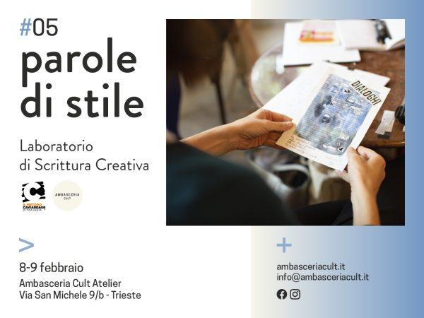 Laboratorio di scrittura creativa Parole di Stile #05 a trieste l'8 e 9 febbraio 2020 condotto da Leonardo Chiti