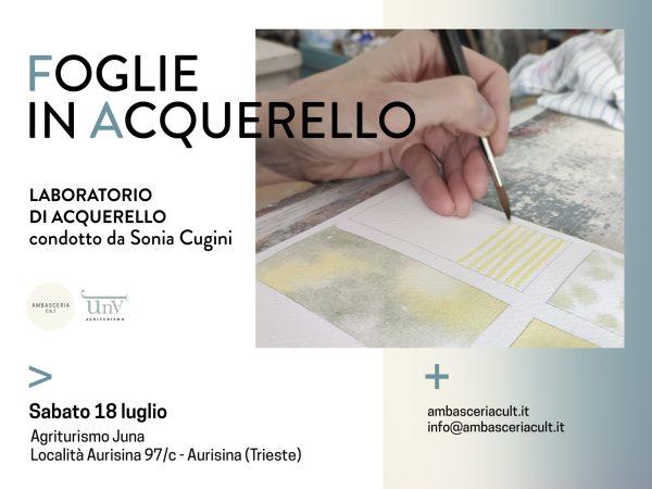 Laboratorio di acquerello sabato 18 luglio ad Aurisina (Trieste)