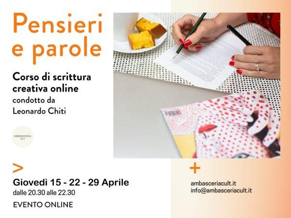 Corso di scrittura creativa online il 15 22 29 aprile 2021 condotto da Leonardo Chiti e organizzato da Ambasceria Cult