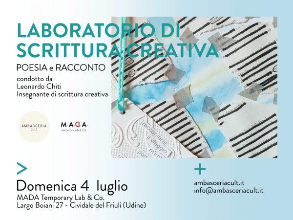 Laboratorio di scrittura creativa tra poesia e racconto domenica 4 luglio 2021 da MADA a cividale del Friuli